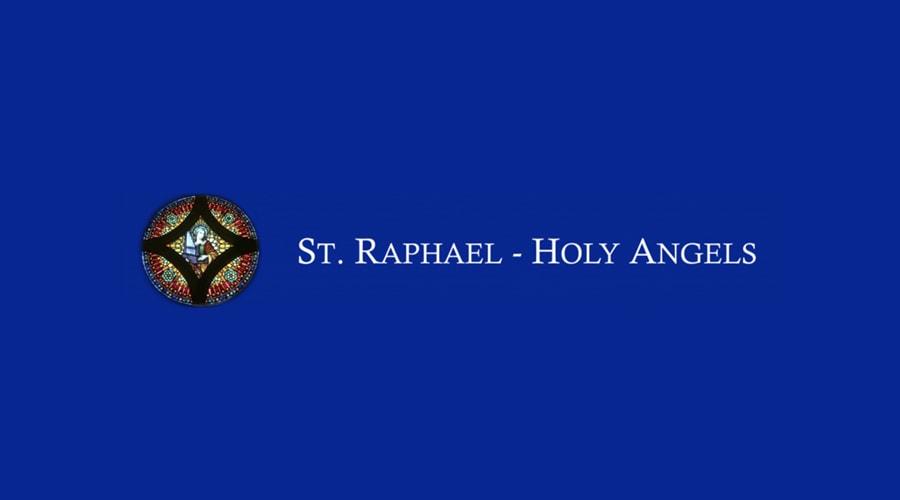 St. Raphael - Holy Angels